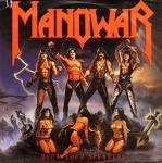 ... Manowar is a band that is ...